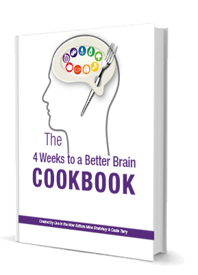 The 4 Weeks to a Better Brain Cookbook