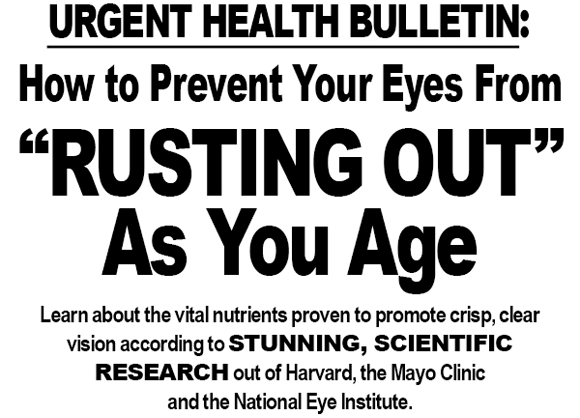 URGENT HEALTH BULLETIN: How to Prevent Your Eyes From