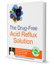 The Drug-Free Acid Reflux Solution