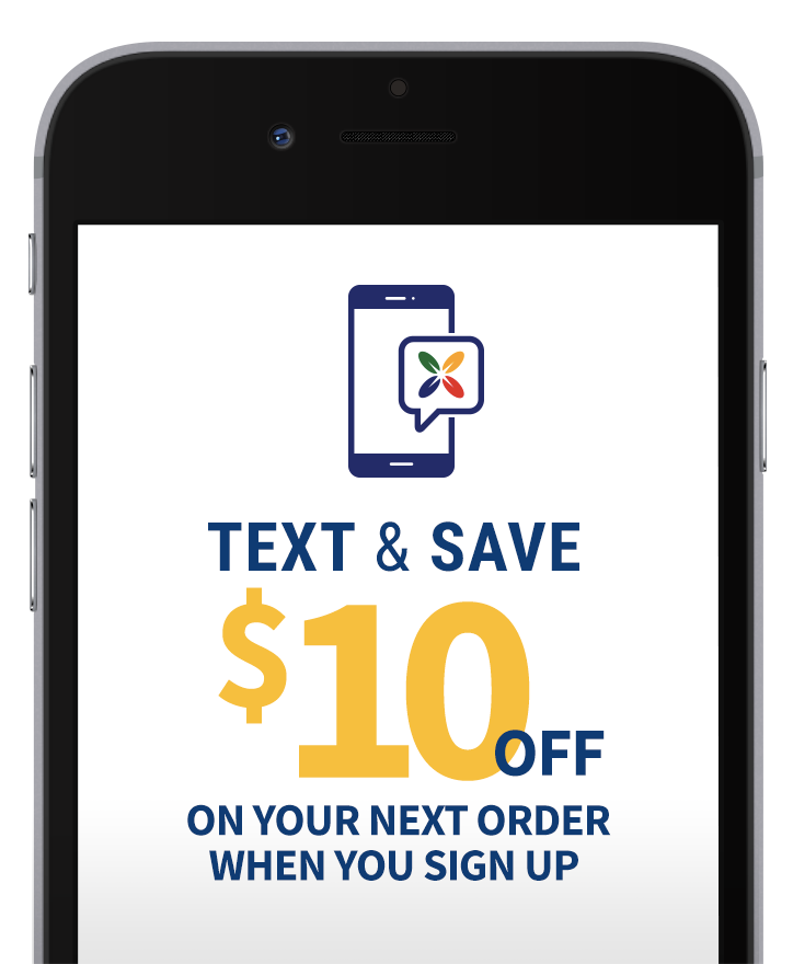Text & Save $10 OFF on your next order when you sign up